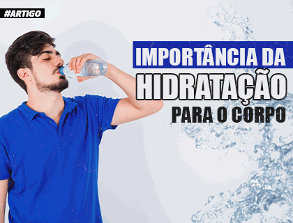Importância da hidratação para o corpo